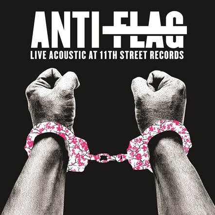 Anti-Flag-Live_And-Acoustic_At_11th_Street-album-2015-artwork
