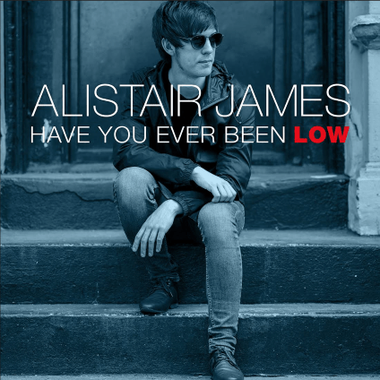Alistair_James-Have_You_Ever_Been_Low-single-2016-artwork