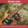 Brawlers-Romantic_Errors_Of_Our_Youth-album-artwork