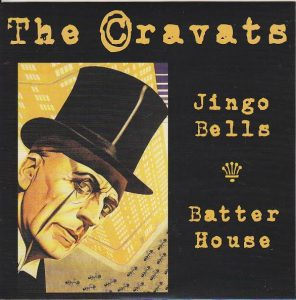 The_Cravats-Jingo_Bells_bw_Batter_House-single-2016-sleeve-artwork