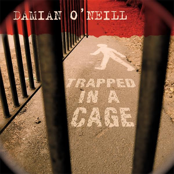 Damien_O'Neil-Trapped_In_A_Cage-7inch-single-cover