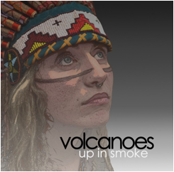 Volcanoes-Up_In_Smoke-2014-single-artwork